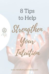 8 Tips to Help Strengthen Your Intuition