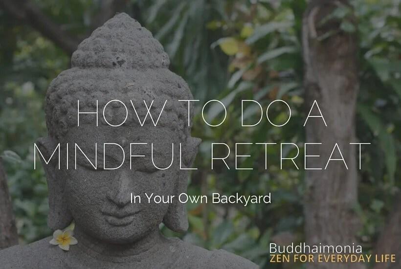 Free Mindfulness Retreats - How To Do A Mindful Retreat