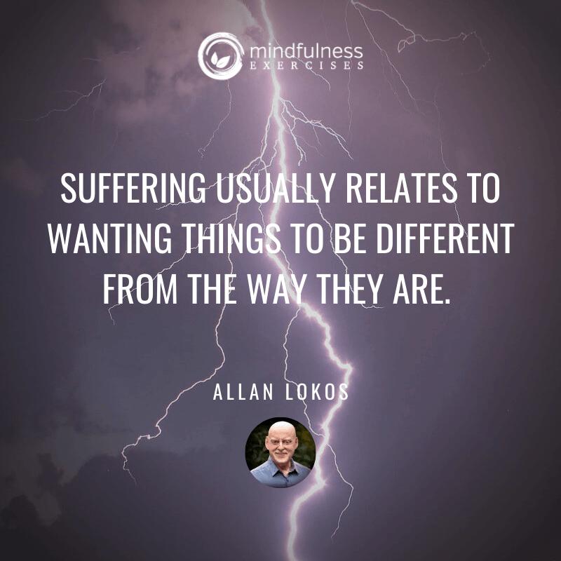 Suffering Usually Relates Allan Lokos