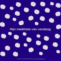 Mijn meditatie van vandaag