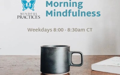 Morning Mindfulness Schedule (week of 5/24)