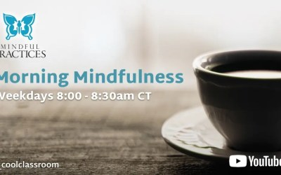 Morning Mindfulness Schedule (week of 6/14)