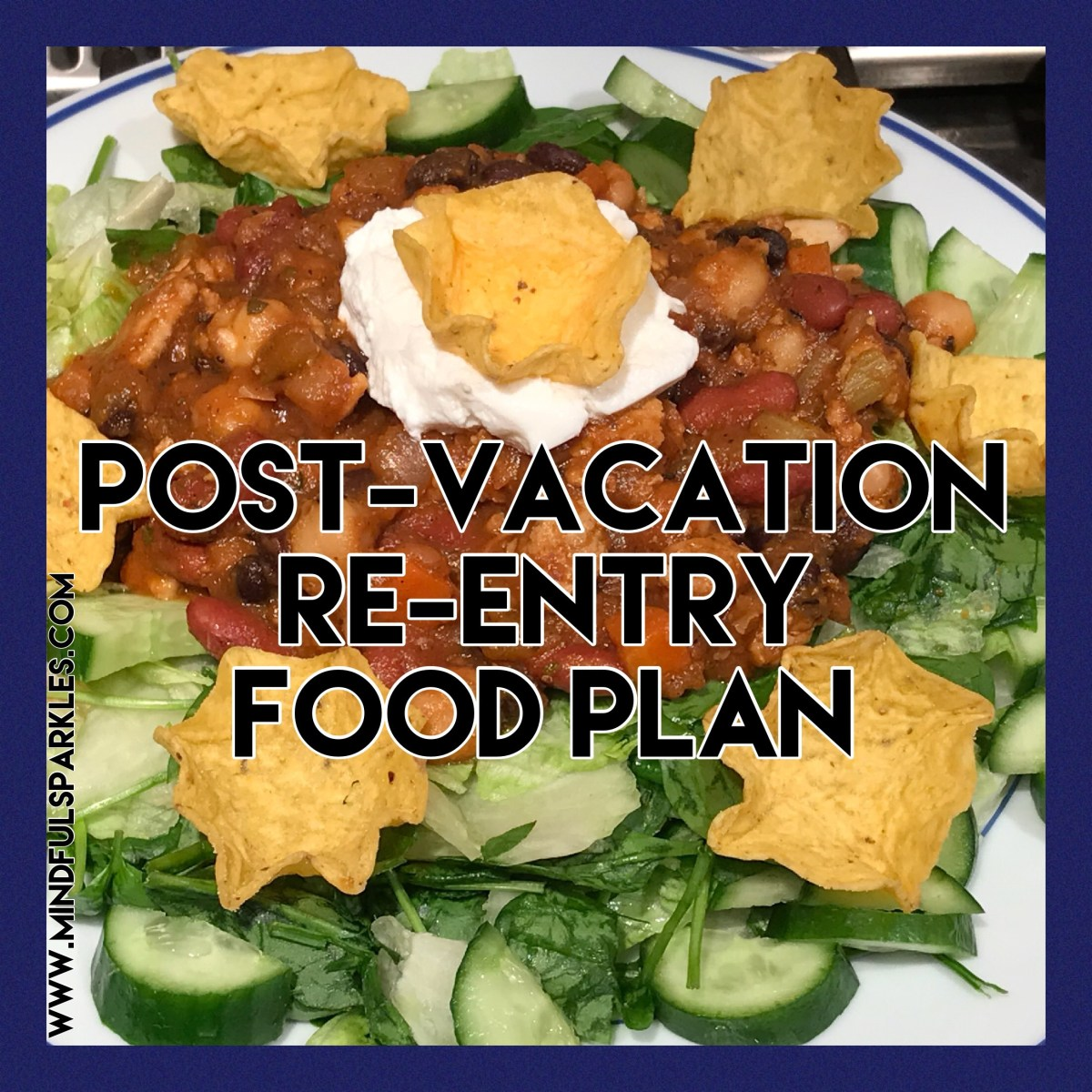 Have a Post-Vacation Food Plan for Getting Back on Track