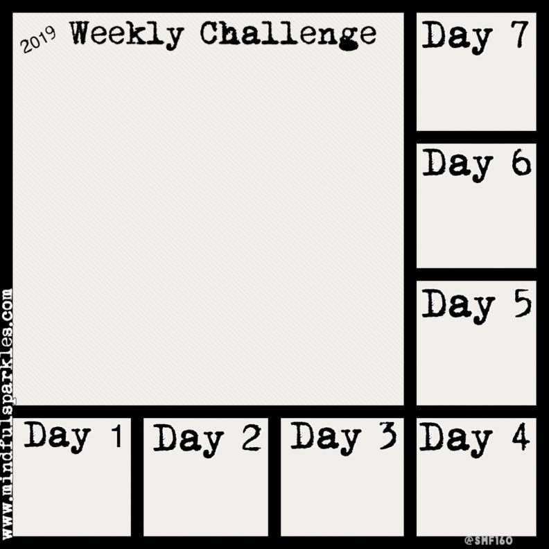 7 day digital tracking grid for Weekly Challenges - MindfulSparkles.com