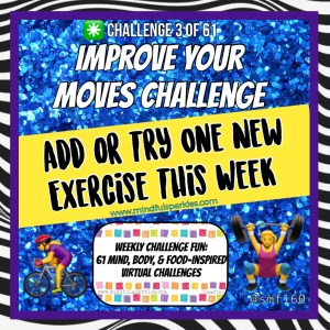 Improve Your Moves Challenge - MindfulSparkles.com