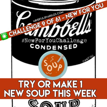 Try to Make 1 New Soup This Week