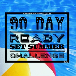 90 Day Ready Set Summer Challenge Title Image
