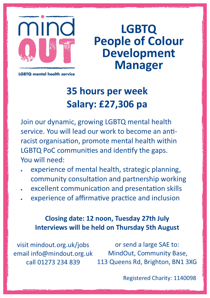 Image has a pink border, and features the MindOut logo. It gives details of the job vacancy, and includes details of the post including hours and salary. There is a paragraph of text in the centre describing what kind of experience and qualities are required for the post. Bottom of the image includes the MindOut website and charity number