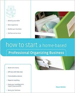 how to start a home based Professional Organizing Business