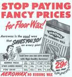 To keep floors shiny they needed to be waxed and you couldn't walk on the floor until the wax was dry.