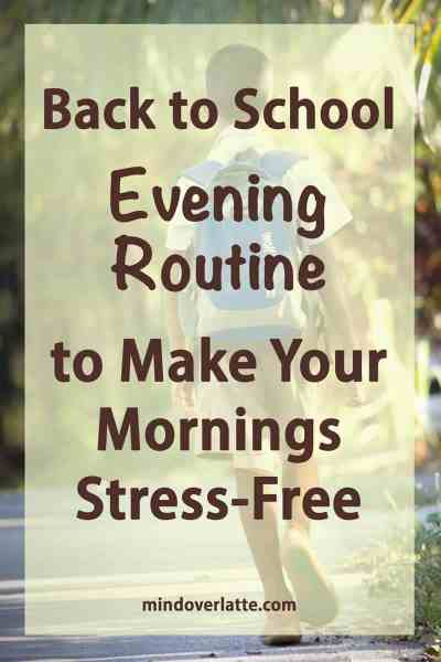 back to school evening routine to make your mornings stress free