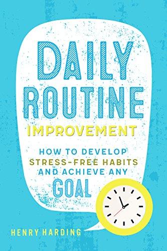 Améliorer sa routine quotidienne