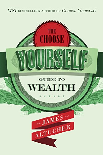 Choose Yourself for wealth