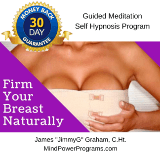 Firm Your Breasts Naturally Guided Meditation Self Hypnosis MP3 Program