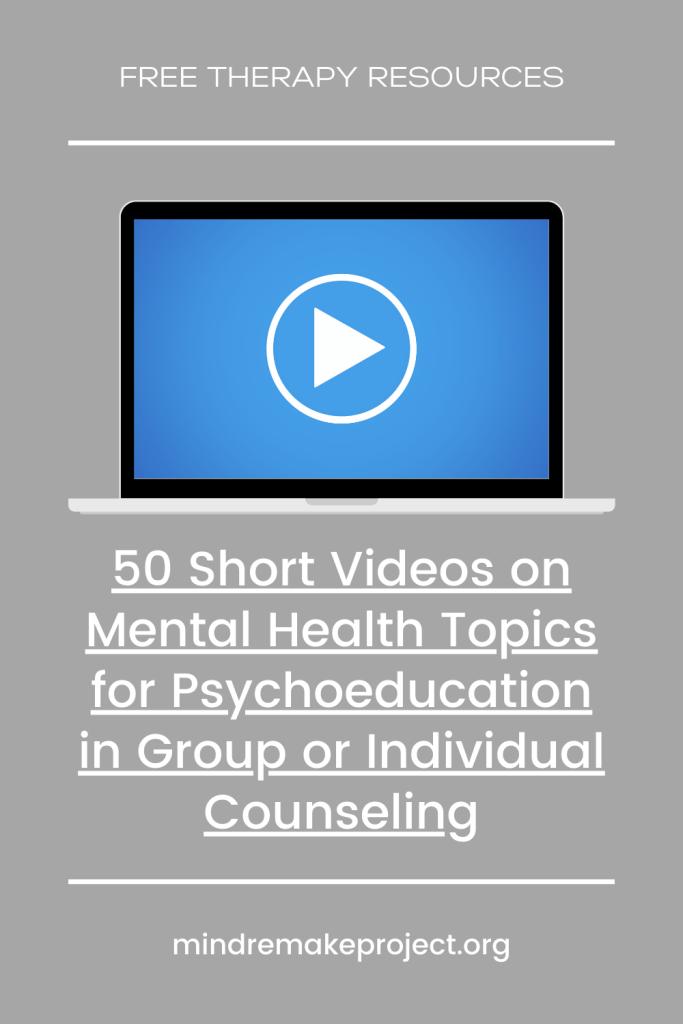 videos for psychoeducation