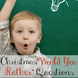 Christmas Would You Rather Questions