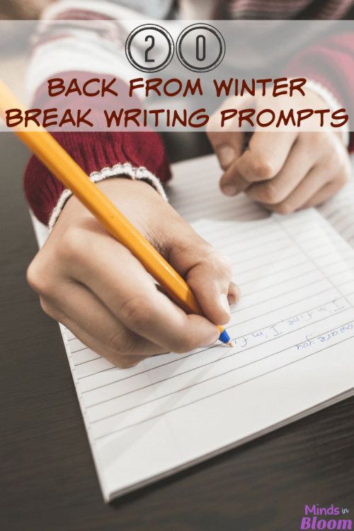 small resolution of 20 Back from Winter Break Writing Prompts - Minds in Bloom
