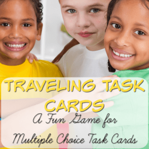 Traveling Task Cards: A Fun Game for Multiple Choice Task Cards!