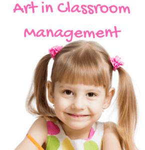 Art in Classroom Management
