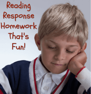 Reading Response Homework That's Fun!
