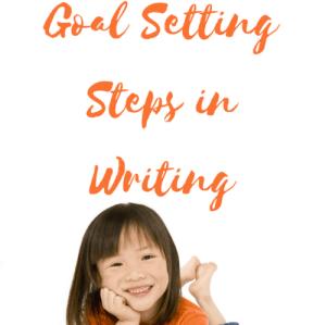 Goal Setting Steps for Writing