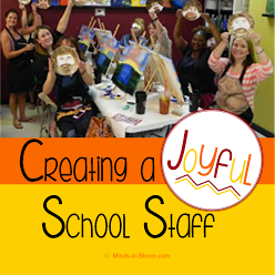 Creating a Joyful School Staff