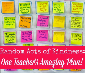 Random Acts of Kindness: One Teacher's Amazing Plan!