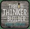 The Thinker Builder