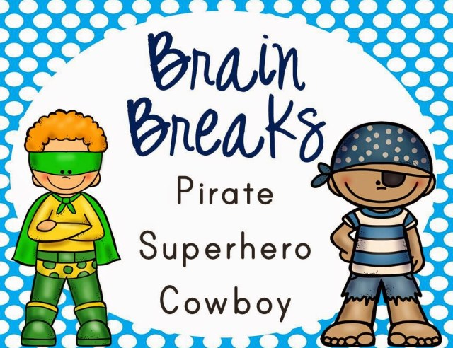 Brain Breaks: Pirate, Superhero, Cowboy
