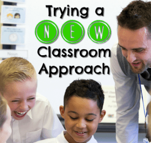 Trying a New Classroom Approach