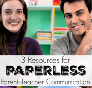 3 Resources for Paperless Parent-Teacher Communication