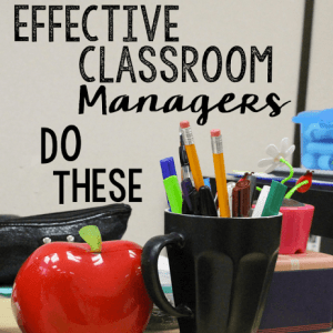 Effective Classroom Managers Do These 5 Things