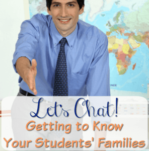 Let's Chat! Getting to Know Your Students' Families