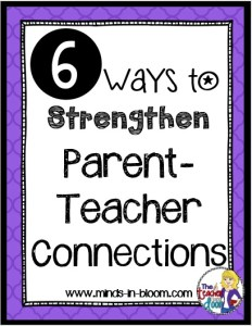 6 Ways to Strengthen Parent-Teacher Connections