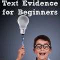 Teaching students to use text evidence while answering reading comprehension questions is no easy feat. Our guest blogger shares five steps to teaching this important comprehension skill in this post. You can also download a free resource to help you start teaching how to use text evidence in your own classroom!