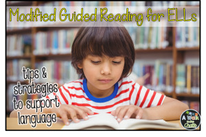 Modified Guided Reading for ELLs