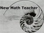 New Math Teacher