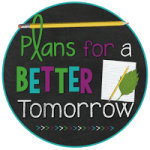 Plans for a Better Tomorrow