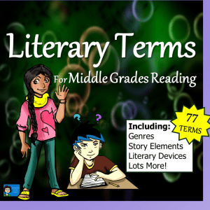 Literary Terms for the Middle Grades