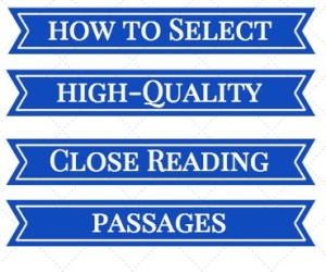 How to Select High-Quality Close Reading Passages for Your Students