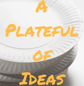A Plateful of Ideas