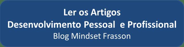 Ler artigos Blog Mindset Frasson