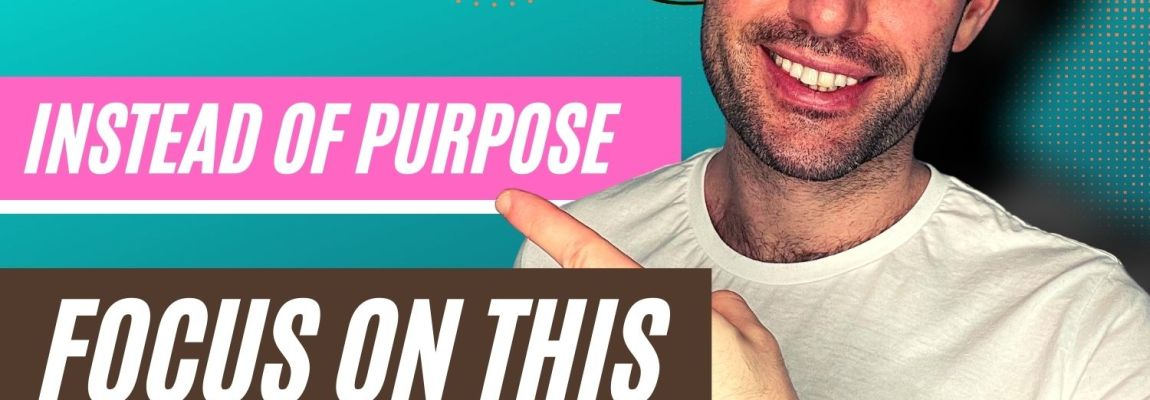 Use This Method To Find Your Purpose