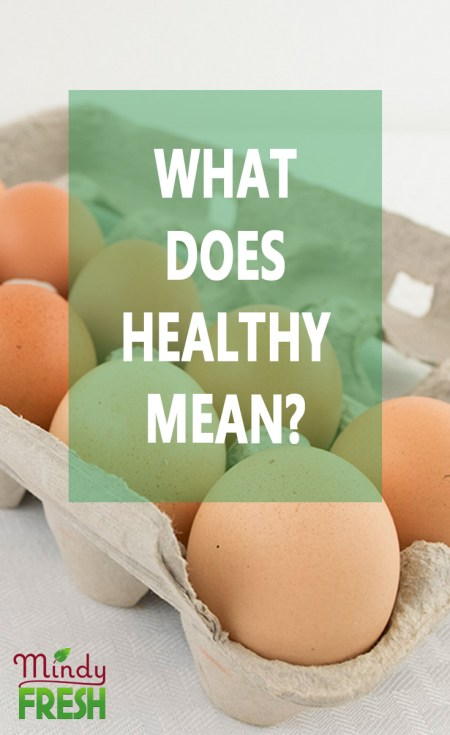 What does healthy mean?