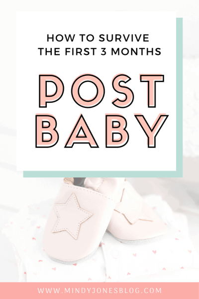 Tips For Surviving The First 3 Months Post Baby