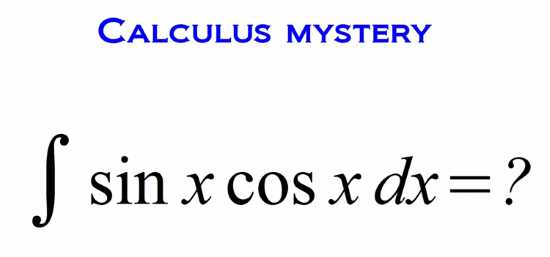 the perplexing integral of sin x cos x sunday puzzle mind