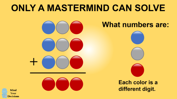 Only A Mastermind Can Solve This Puzzle – Mind Your Decisions