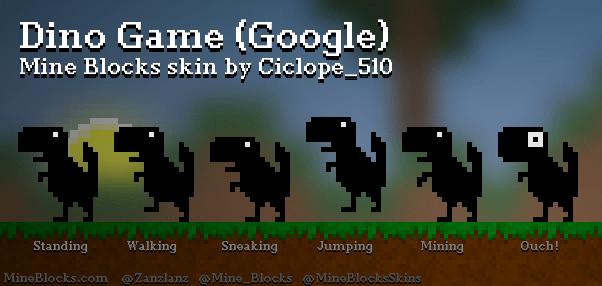 Mine Blocks Dino Game Google Skin By Ciclope 510