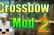 Crossbow 2 Mod Minecraft 1.7.10