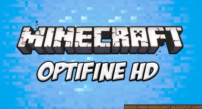 Optifine Mod para Minecraft 1.8 / 1.8.7